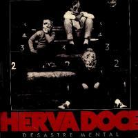 Herva Doce-Desastre Mental