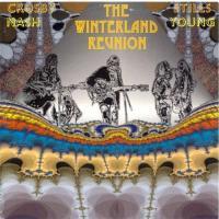 Crosby, Stills, Nash & Young-The Winterland Reunion 04.10.1973 (Bootleg)