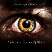 Christophe Pages-Volcanic States Of Mind