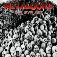 Metalourd-War Never Ends