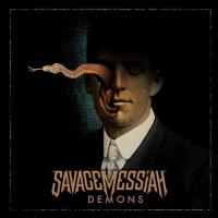Savage Messiah-Demons
