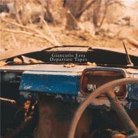 Giancarlo Erra (Nosound)-Departure Tapes
