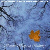Autumn Rain Melancholy-Seven Steps To Infinity