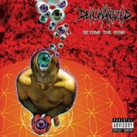 Dehumanized-Beyond The Mind