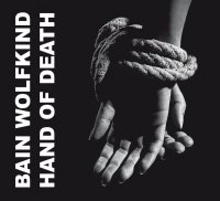 Bain Wolfkind-Hand Of Death