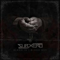 Subxero-Blood in, Blood out