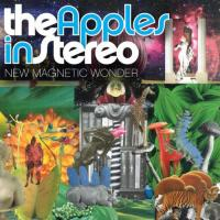 The Apples In Stereo - New Magnetic Wonder mp3