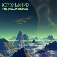 King Weird-Revelations