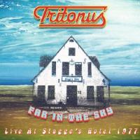 Tritonus-Far In The Sky - Live At Stagge\'s Hotel 1977