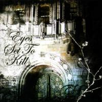 Eyes Set To Kill-When Silence Is Broken, The Night Is Torn