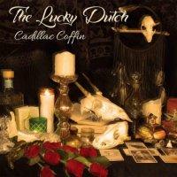 The Lucky Dutch-Cadillac Coffin