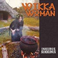 Inkubus Sukkubus-Wikka Woman