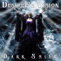 Desiree's Vision-Dark Shine