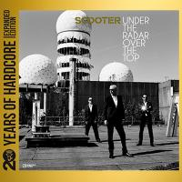 Scooter-Under The Radar Over The Top (20 Years Of Hardcore Expanded Edition 2013)