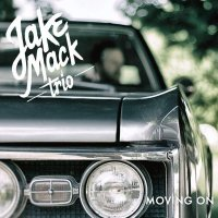 Jake Mack Trio-Moving On