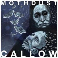 Callow-Mothdust