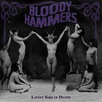 Bloody Hammers-Lovely Sort Of Death