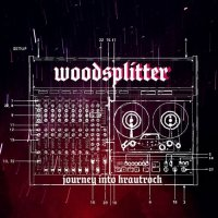 Woodsplitter-Journey Into Krautrock