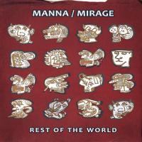Manna / Mirage-Rest Of The World
