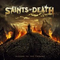 Saints of Death - Ascend to the Throne mp3