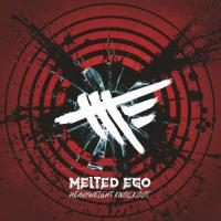 Melted Ego-Heavyweight Knockout