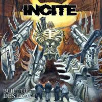 Incite-Built to Destroy