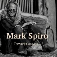 Mark Spiro-Traveling Cowboys