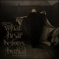 Various Artists-What Hear Before Burial