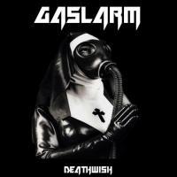 Gaslarm-Deathwish