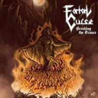 Fatal Curse-Breaking The Trance