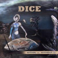 Dice-Within vs. Without (Next Part)