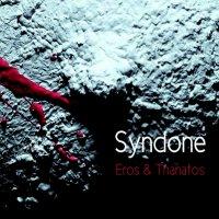 Syndone-Eros & Thanatos