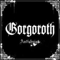 Gorgoroth-Antichrist (Re-Issue 2006)