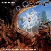 Kataklysm-The Mystical Gate of Reincarnation