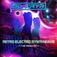 SD-KRTR-Retro Electro Wave (The Remixes)