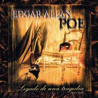 Edgar Allan Poe-Legado de una Tragedia