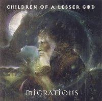 Children of a Lesser God-Migrations
