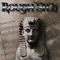 Rough Silk-Symphony Of Life