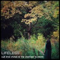 Lifeless-Cult And Chaos Of The Doomed To Death