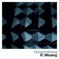 R.Missing-Unsummering