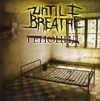 Until I Breathe-Геноцид