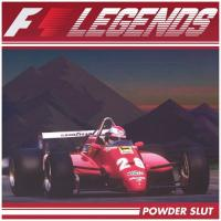 Powder Slut-F1 Legends
