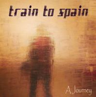 Train To Spain-A Journey