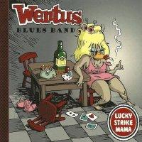 Wentus Blues Band-Lucky Strike Mama