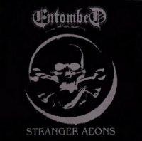 Entombed-Stranger Aeons