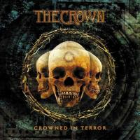 The Crown-Crowned In Terror (US edition)