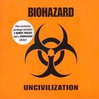Biohazard-Uncivilization