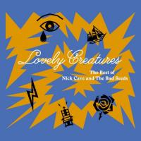 Nick Cave & The Bad Seeds-Lovely Creatures: The Best Of Nick Cave & The Bad Seeds (1984 - 2014) (Deluxe Edition)