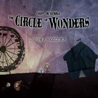 Cody McKenna's The Circle Of Wonders-Tribes & Oddities, Vol. II