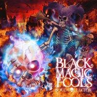 Black Magic Fools-Soul Collector